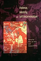 Violence, Identity, and Self-Determination…
