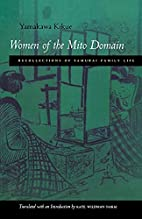 Women of the Mito Domain: Recollections of…