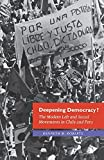 Roberts, Kenneth: Deepening Democracy?: The Modern Left and Social Movements in Chile and Peru