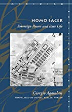 Homo Sacer: Sovereign Power and Bare Life by…