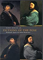Fictions of the Pose: Rembrandt Against the…
