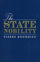 The State Nobility: Elite Schools in the…