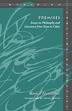 Premises: Essays on Philosophy and…