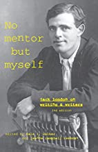 `No Mentor but Myself': Jack London on…