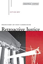 Retroactive Justice: Prehistory of…