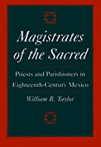Magistrates of the Sacred: Priests and…