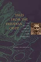 Tales from the Freudian Crypt: The Death…
