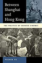 Between Shanghai and Hong Kong: The Politics…