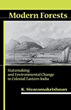 Modern Forests: Statemaking and…