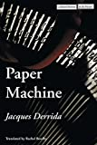 Derrida, Jacques: Paper Machine