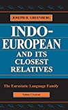 Greenberg, Joseph H.: Indo-European and Its Closest Relatives: The Euroasiatic Language Family  Lexicon