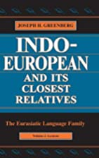 Indo-European and Its Closest Relatives: The…
