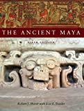 Sharer, Robert J.: The Ancient Maya