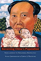 Governing China's Population: From Leninist…