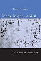 Maps, Myths, and Men: The Story of the…