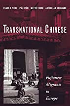Transnational Chinese: Fujianese Migrants in…