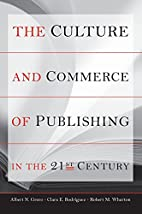 The Culture and Commerce of Publishing in…