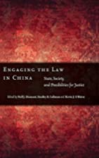 Engaging the Law in China: State, Society,…