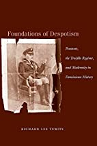 Foundations of Despotism: Peasants, the…