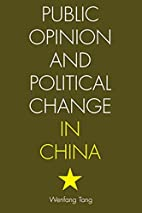 Public Opinion and Political Change in China…