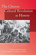The Chinese Cultural Revolution as History…