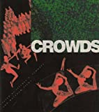 Schnapp, Jeffrey T.: Crowds