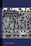 Sklansky, David: Democracy and the Police (Critical Perspectives on Crime and Law)