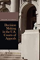 Decision Making in the U.S. Courts of…