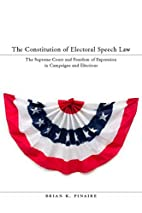 The Constitution of Electoral Speech Law :…