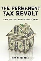 The Permanent Tax Revolt: How the Property…