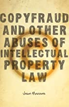 Copyfraud and Other Abuses of Intellectual…