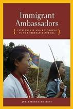 Immigrant Ambassadors: Citizenship and…