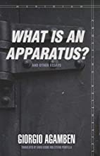 What Is an Apparatus? and Other Essays by…