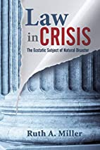 Law in crisis : the ecstatic subject of…