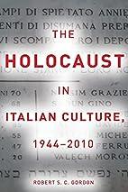 The Holocaust in Italian Culture, 1944-2010…