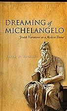 Dreaming of Michelangelo: Jewish Variations…