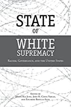 State of White Supremacy: Racism,…
