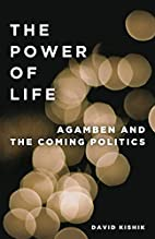 The Power of Life: Agamben and the Coming…