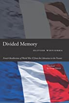 Divided Memory: French Recollections of…