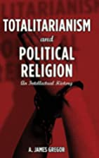 Totalitarianism and Political Religion: An…