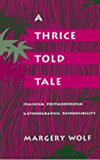 A Thrice-Told Tale: Feminism, Postmodernism,…