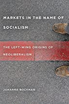 Markets in the Name of Socialism: The…