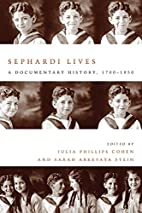Sephardi Lives: A Documentary History,…