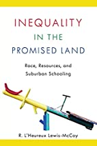 Inequality in the Promised Land: Race,…