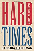 Hard Times: Leadership in America by Barbara…