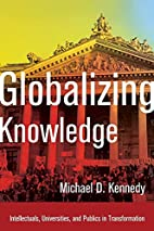 Globalizing Knowledge: Intellectuals,…