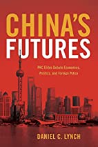 China's Futures: PRC Elite Expectations for…