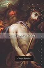 Pilate and Jesus by Giorgio Agamben
