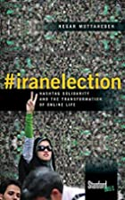 #iranelection: Hashtag Solidarity and the…