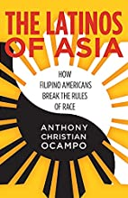 The Latinos of Asia: How Filipino Americans…